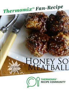 Recipe Honey Soy Meatballs by Cooking in the Chaos, learn to make this recipe easily in your kitchen machine and discover other Thermomix recipes in Main dishes - meat. Other Recipes, Meat Recipes, Dinner Recipes, Cooking Recipes, Healthy Recipes, Dinner Ideas, Budget Recipes, Turkey Recipes, Meal Ideas