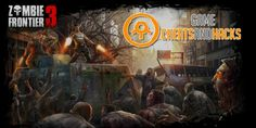 Zombie Frontier 3 Hack & Cheats (Unlimited Gems, Gold)