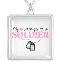 """My Heart Belongs to A Soldier Square Pendant Necklace  Pink or Blue distressed military font text reads """"My Heart Belongs to A Soldier"""" and features a set of military dog tags.  http://www.zazzle.com/my_heart_belongs_to_a_soldier_necklace-177570737156873280?rf=238756979555966366&tc=PtMPrssFmsGftHer"""