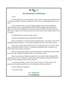 My declaration of self esteem by Virginia Satir Emotional Resilience, Emotional Awareness, Virginia Satir, Family Therapy, Writing Characters, Self Acceptance, Looking For Love, School Counseling, Body Image