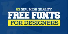 Best of 2014 - 23 New Free Fonts for Designers #bestof2014 #newyear2015 #websitereview #2014yearinreview #topin2014
