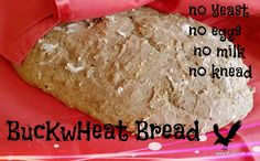 """I had to eat a lot of buckwheat bread to arrive at this final version. And I say """"I"""" because my kids refused to have any of it. Fortunately, this final…"""