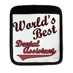 Worlds Best Dental Assistant P Luggage Handle Wrap