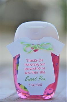 Coed Baby Shower Party Favors! Thanks for honoring our Parents To Be and their little sweet pea personalized white tag with pink and green writing ~ Baby Shower Onesie Hand Sanitizer Thank You Gift Tags ~ www.KendollMade.com