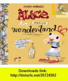 Alices Adventures in Wonderland (Pop-Up) (9780439411844) Lewis Carroll, J.Otto Seibold , ISBN-10: 043941184X  , ISBN-13: 978-0439411844 ,  , tutorials , pdf , ebook , torrent , downloads , rapidshare , filesonic , hotfile , megaupload , fileserve