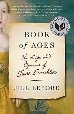 Book of Ages: The Life and Opinions of Jane Franklin by Jill Lepore http://www.amazon.com/dp/0307948838/ref=cm_sw_r_pi_dp_3FSvub0DCF1F9