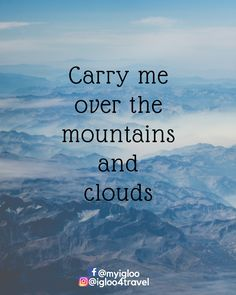 Carry me where ever you want to go!