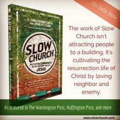 Slow Church.