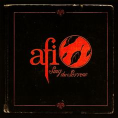 AFI - Sing The Sorrow.. one of the best albums of all time!