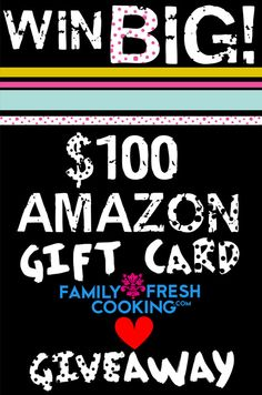 Win BIG! $100.00 Amazon.com Gift Card {GIVEAWAY} | FamilyFreshCooking.com