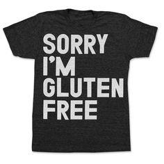 Sorry I'm Gluten Free T-Shirt: black, women's size small