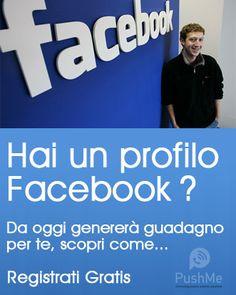 Trasforma i tuoi contatti Facebook in una fonte di reddito residuo per Te.... per sempre. #PushMeGeneration