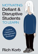 Motivate Defiant and Disruptive Students to Learn | Women Connect Online