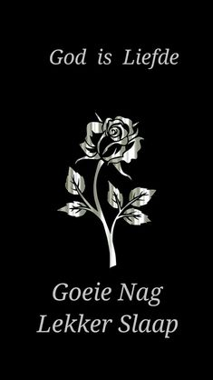 God is Liefde. Evening Greetings, Goeie Nag, Goeie More, Good Night Quotes, Prayer Quotes, Afrikaans, Love You More, Prayers, Encouragement