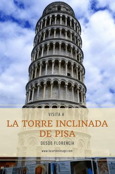 Visiting the leaning Tower of Pisa from Florence - La Carte Vintage Best Countries To Visit, Best Cities In Europe, One Day Trip, Day Trips, Cinque Terre, Verona, Italy Information, Pisa Italy, Travel Around The World