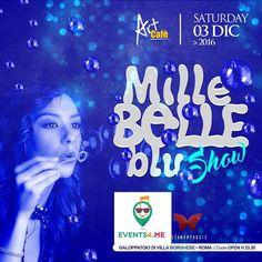 Art Cafè Mille Bolle Blu Party Prenotazioni EVENTS4ME al 3934786744