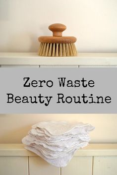 My Zero Waste Beauty Routine