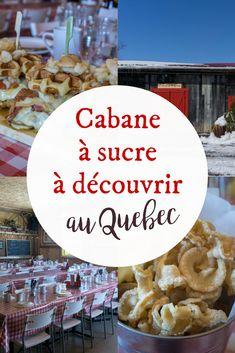 Cabane à pommes - les cabanes à sucre à découvrir au Québec North And South, Kingston Ontario, Canada Travel, Menu, Oysters, Restaurant, Trips, Travelling, Photos