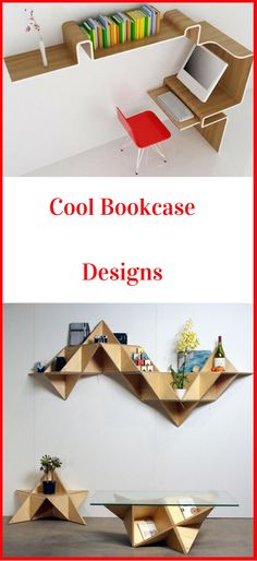 Cool Bookcase Design Ideas. Wake up that creative woodworking genius inside…