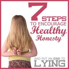 Lying children can be very frustrating for parents. Learn why kids lie and how you can bring lying to an en with these seven Steps to Encourage Honesty.