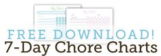 Customizable and Printable 7-Day Chore Charts; just fill in the info and print!