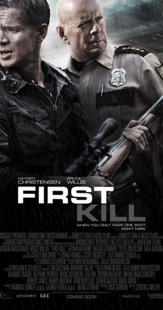 First Kill on DVD September 2017 starring Hayden Christensen, Bruce Willis, Gethin Anthony, Megan Leonard. In order to reconnect with his son Danny (Ty Shelton), big shot Wall Street broker Will (Hayden Christensen) takes his family on a hunting t Movies And Series, New Movies, Movies To Watch, Good Movies, Latest Movies, Tv Series, Bruce Willis, Gethin Anthony, Hayden Christensen