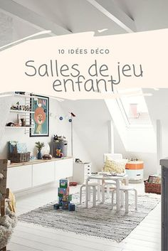 10 decorating ideas for the children's playroom Source by pointedepices