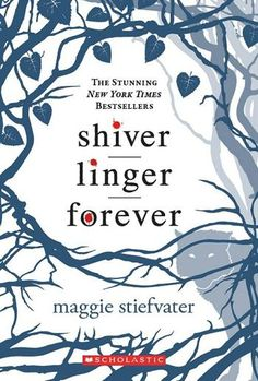 Shiver Trilogy (Maggie Stiefvater)