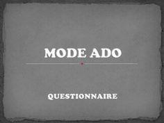 Mode ado   questionnaire by elieli.gs via slideshare