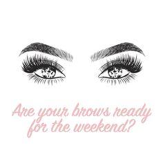 Work those weekend brows! - Work those weekend brows! Eyebrow Quotes, Lash Quotes, Makeup Quotes, Beauty Quotes, Mircoblading Eyebrows, Eyelashes, Eyeliner, Eyebrow Makeup, Mascara