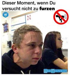 Dieser Moment, wenn Du versuchst nicht zu furzen - Funny Memes deutsch