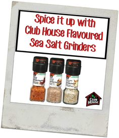 Spice it up with Club House Sea Salt Grinders