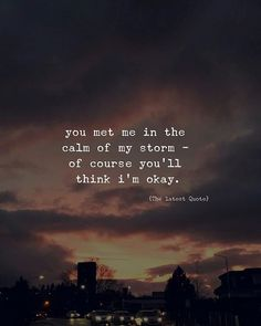New Quotes, Happy Quotes, Motivational Quotes, Life Quotes, Funny Quotes, Inspirational Quotes, Im Okay Quotes, Too Late Quotes, Change Quotes