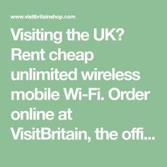 Visiting the UK? Rent cheap unlimited wireless mobile Wi-Fi. Order online at VisitBritain, the official shop of the British Tourist Board