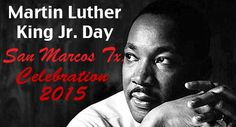 MLK DAY EVENTS MONDAY: The annual celebration and march in honor of Rev. Martin Luther King Jr. will be held on Monday, January 19 in San Marcos. The event begins at 10 am with remarks, proclamations, and song, on the steps of the historic Hays County Courthouse on the Square.   Participants and activities include LaTonya Henry, Assistant Director, Career Services, at Texas State University, proclamations issued by the City of San Marcos and the County of Hays and read by Mayor Daniel…