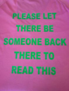 Back of running shirt  Hahah. Yes please. Any place but last!