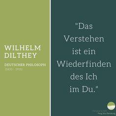 Zitat von Wilhelm Dilthey #zitat