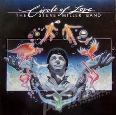 The Steve Miller Band  Circle of Love  6302 061