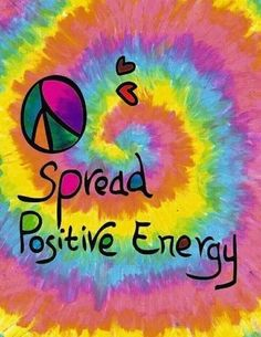 Spread Positive Energy - Quotes  | 1000 Happy Hippie, Hippie Love, Hippie Style, Hippie Vibes, Hippie Chick, Peace Love Happiness, Peace And Love, Perfect Peace, Mundo Hippie