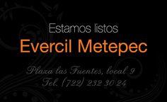 Ya estamos listos para recibirte en Evercil Metepec, menciona esta esta publicación y recibe promoción por apertura #extiendetubelleza