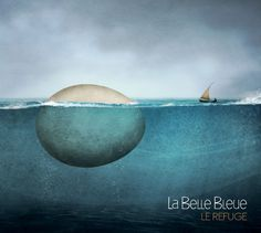 Le Belle Bleue - Le Refuge