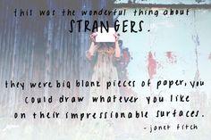 Monday Quote: Strangers