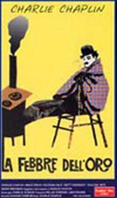 Anno: 1925 - Regia: Charlie Chaplin