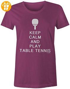 KEEP CALM and play Table Tennis ★ Rundhals-T-Shirt Frauen-Damen ★ hochwertig bedruckt mit lustigem Spruch ★ Die perfekte Geschenk-Idee (*Partner-Link)