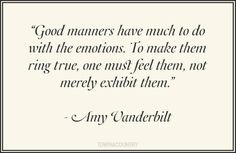 Today's Writing Prompt: Manners Do you think manners are important? I think manners are critical. Knowing how to behave in public and . Favorite Quotes, Best Quotes, Love Quotes, Quotes Quotes, Journal Prompts, Writing Prompts, Good Manners Quotes, Teaching Kids Manners, Southern Belle Secrets