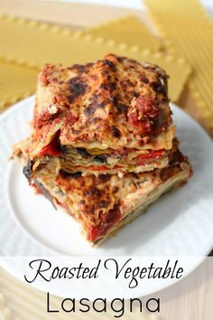 ... Pasta on Pinterest | Roasted vegetable lasagna, Tomatoes and Lasagna