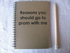 Boys, read up!  24 CREATIVE ways to ask someone to Prom.