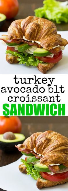This Turkey Avocado BLT Croissant Sandwich, made with high-quality ingredients, is so much better than anything you can get at your local restaurant chain! via @culinaryhill