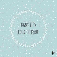 #December Baby it's cold outside #monikazec #illustration