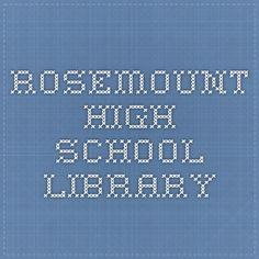 Rosemount High School Library ICE Citation